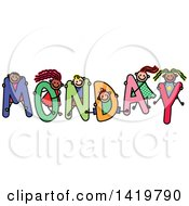 Clipart Of A Doodled Sketch Of Children Playing On The Word Monday Royalty Free Vector Illustration