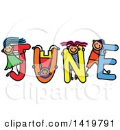 Doodled Sketch Of Children Playing On The Word June