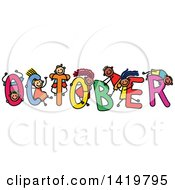 Clipart Of A Doodled Sketch Of Children Playing On The Word October Royalty Free Vector Illustration by Prawny