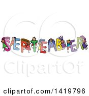 Clipart Of A Doodled Sketch Of Children Playing On The Word September Royalty Free Vector Illustration by Prawny