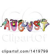 Doodled Sketch Of Children Playing On The Word August