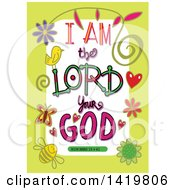 Colorful Sketched Scripture I Am The Lord Your God Text In A Green Border