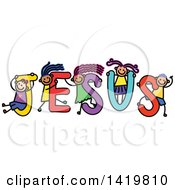 Clipart Of A Doodled Sketch Of Children Playing On The Word Jesus Royalty Free Vector Illustration by Prawny