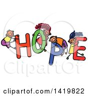 Clipart Of A Doodled Sketch Of Children Playing On The Word Hope Royalty Free Vector Illustration