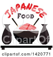 Clipart Of A Bowl Of Sticky Rice With Salmon Sashimi Sake And Chopsticks Under Text Royalty Free Vector Illustration