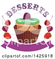 Clipart Of A Cupcake With Berries With Desserts Text Over A Blank Banner Royalty Free Vector Illustration by Vector Tradition SM