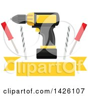 Clipart Of A Power Drill Bits And Screwdrivers Over A Yellow Banner Royalty Free Vector Illustration by Vector Tradition SM