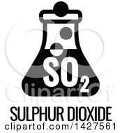 Clipart Of A Black And White Food Allergen Icon Of A Flask Over Sulphur Dioxide Text Royalty Free Vector Illustration by AtStockIllustration