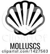 Black And White Food Allergen Icon Of A Shell Over Molluscs Text