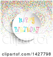 Clipart Of A Happy Birthday Circle With Colorful Confetti On White Royalty Free Vector Illustration