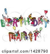 Clipart Of A Doodled Sketch Of Children Playing On The Words Birthday Party Royalty Free Vector Illustration