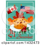 Clipart Of Thanksgiving 24th November Text With American And Canadian Flags Over A Pie Royalty Free Vector Illustration by Vector Tradition SM