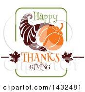 Happy Thanksgiving Greeting And Cornucopia