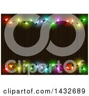Border Of Colorful String Christmas Lights Around Wood Text Space
