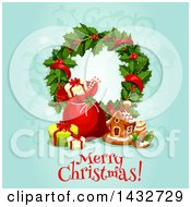 Clipart Of A Merry Christmas Greeting With A Wreath Sack Gifts And Gingerbread House Royalty Free Vector Illustration