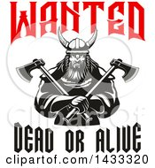 Clipart Of A Wanted Dead Or Alive Design With A Black And White Tough Viking Warrior Holding Crossed Axes Royalty Free Vector Illustration