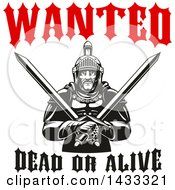 Clipart Of A Wanted Dead Or Alive Design With A Black And White Tough Gladiator Warrior Holding Crossed Axes Royalty Free Vector Illustration