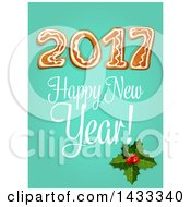 Clipart Of A Happy New Year Greeting And Gingerbread 2017 With Holly On Green Royalty Free Vector Illustration by Vector Tradition SM