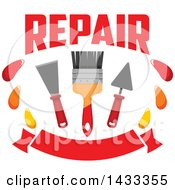 Clipart Of A Repair Design With A Paintbrush And Plaster Spatulas Over A Banner Royalty Free Vector Illustration