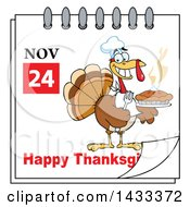 Clipart Of A November 24 Happy Thanksgiving Calendar Page With A Chef Turkey Holding A Hot Pie Royalty Free Vector Illustration