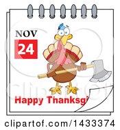November 24 Happy Thanksgiving Calendar Page With A Turkey Bird Holding An Axe