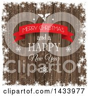 Clipart Of A Merry Christmas And A Happy New Year Greeting With Holly Stars And Snowflake Grunge Over Wood Royalty Free Vector Illustration