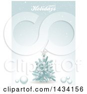 Clipart Of A Happy Holidays Greeting Over A Snowy Background With An Ice Blue Christmas Tree And Baubles Royalty Free Vector Illustration