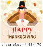 Pilgrim Turkey Bird Over A Happy Thanksgiving Sign With Autumn Leaves
