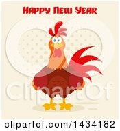 Happy New Year Greeting Over A Chicken Rooster Bird On Halftone