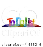 Clipart Of Colorful Words TO DO LIST With Shadows On White Royalty Free Illustration by MacX #COLLC1435316-0098