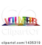Colorful Word VOLUNTEER With Shadows On White
