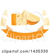 Clipart Of A Cheese Block And Wedge Over A Banner Royalty Free Vector Illustration