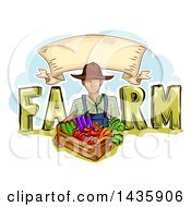 Clipart Of A Sketched Male Farmer In Overalls Holding A Box Of Produce In FARM Text Under A Banner Royalty Free Vector Illustration