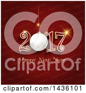 Clipart Of A Happy New Year 2017 Greeting With A 3d Bauble Over Red Royalty Free Vector Illustration