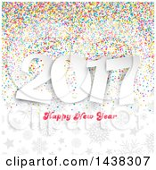 Clipart Of A Happy New Year 2017 Greeting Over Colorful Confetti Gray Stars And Snowflakes Royalty Free Vector Illustration