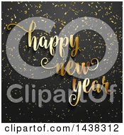 Clipart Of A Gold Happy New Year Greeting Over Black With Gold Confetti Royalty Free Vector Illustration