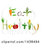 Clipart Of Eat Healthy Words Formed Of Produce Royalty Free Vector Illustration