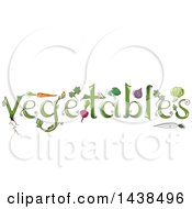 Clipart Of A Sketched Word VEGETABLES With Produce Royalty Free Vector Illustration