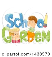 Clipart Of The Words School Garden Decorated With A Pencil And A Carrot Royalty Free Vector Illustration
