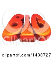 Clipart Of The Word BIG Royalty Free Vector Illustration