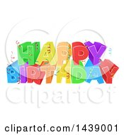 Clipart Of A Colorful Happy Birthday Greeting With Confetti Ribbons Royalty Free Vector Illustration