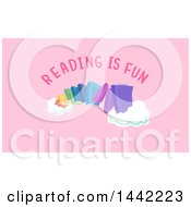 Rainbow Made Of Colorful Books And Reading Is Fun Text On Pink
