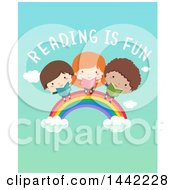 Happy Girl And Boys Holding Books On A Rainbow Under Reading Is Fun Text