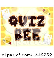 Clipart Of A Honeycomb Background With Paper And Pencils Around Quiz Bee Text Royalty Free Vector Illustration