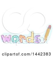 Clipart Of A Sketched Pencil And Words Text With Copy Space Royalty Free Vector Illustration by BNP Design Studio