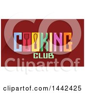 Clipart Of A Cooking Club Word Design Royalty Free Vector Illustration
