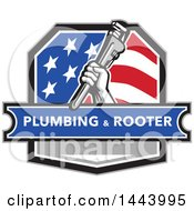 Retro Plumber Hand Holding A Pipe Monkey Wrench In An American Crest Over A Plumbing And Rooter Banner