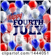 Poster, Art Print Of 3d Border Of Red White And Blue Party Balloons And Streamers Over A Patriotic American Themed Flag And Happy Fourth Of July Text