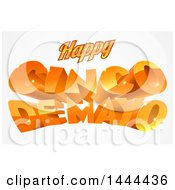 Clipart Of A 3d Orange Happy Cinco De Mayo Text Design Royalty Free Vector Illustration by AtStockIllustration