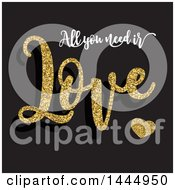 All You Need Is Love Text With Gold Glitter Over Black